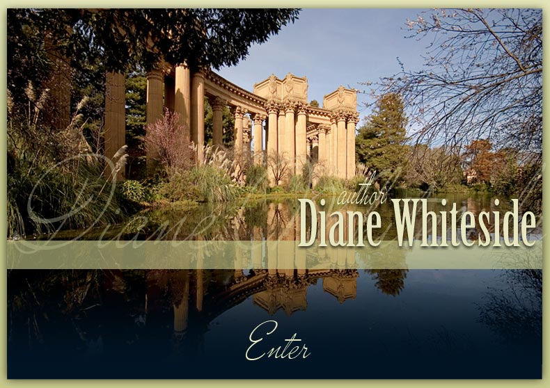 Welcome to the website of Romance Author Diane Whiteside